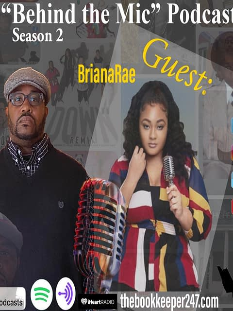Behind the Mic Podcast Episode 3 with Guest BrianaRae