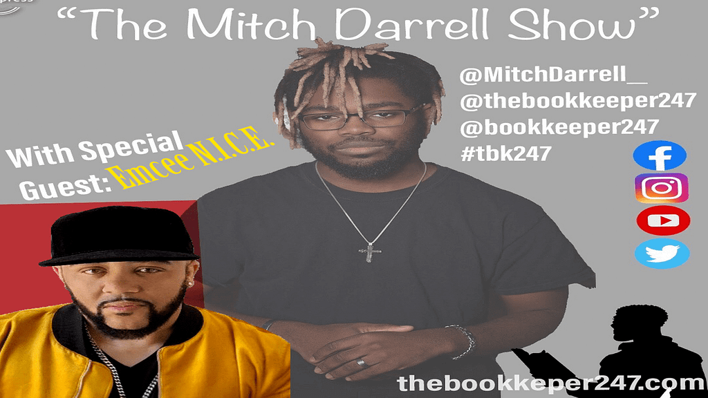 The Mitch Darrell Show ep. 6 with Guest Emcee N.I.C.E.