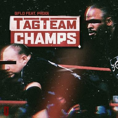 Q-Flo and Prodi – Tag Team Champs