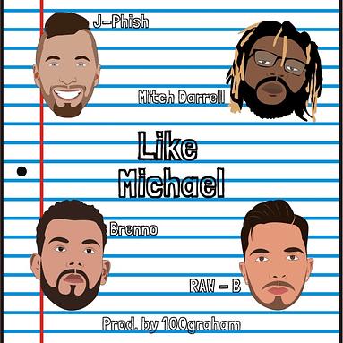 Mitch Darrell – Like Michael feat. J-Phish, Brenno and RAW – B