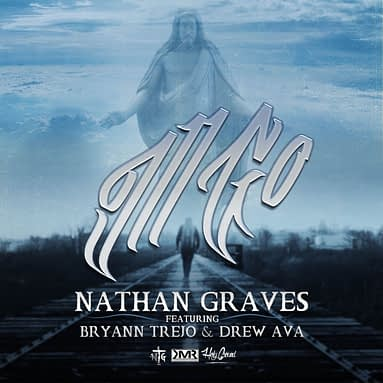 "NATHAN GRAVES ""I'LL GO"" FEATURING BRYANN TREJO AND DREW AVA"