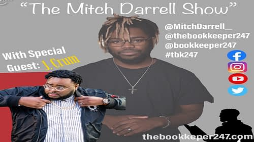The Mitch Darrell Show episode 5 with Guest J. Crum