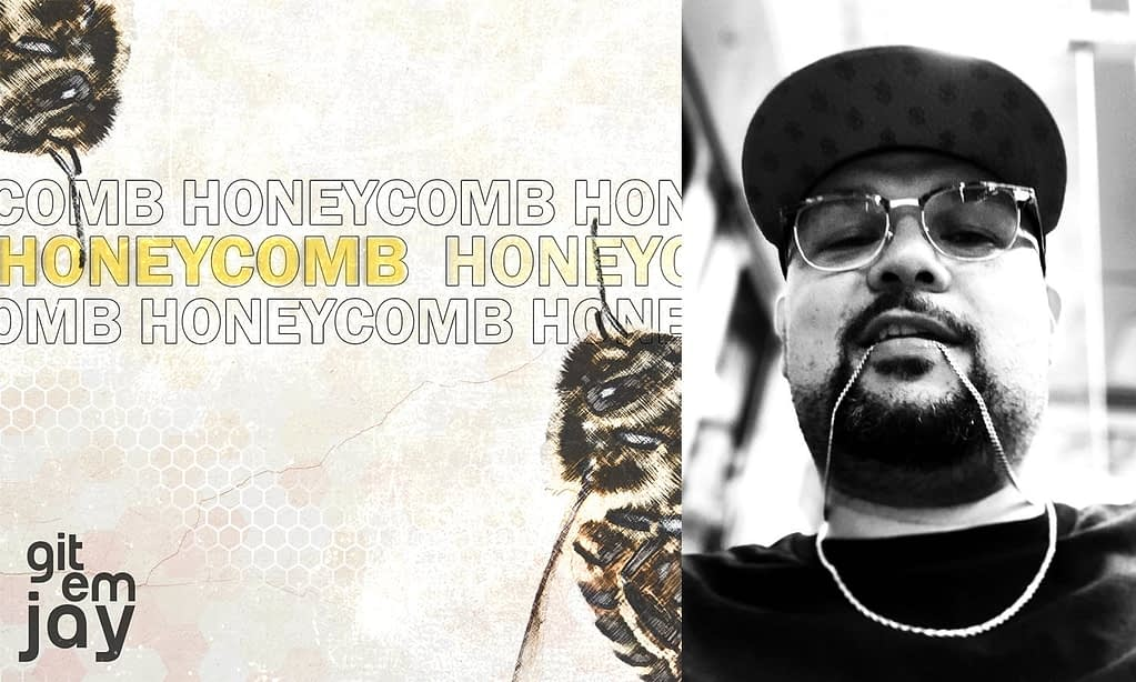 """DEBUT SINGLE """"HONEYCOMB"""" FROM gitemjay AVAILABLE NOW!"""