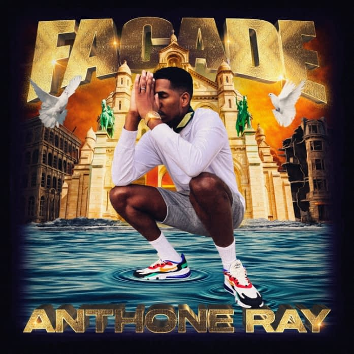 Anthone Ray - FACADE