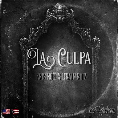 Kris Noël x Efrain Ruiz – La Culpa