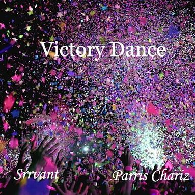 Srrvant- Victory Dance (ft. Parris Chariz)