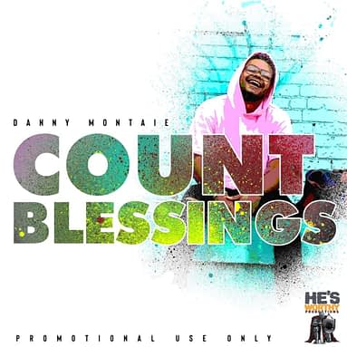 "Danny Montaie – ""Count Blessings"" Music Audio"
