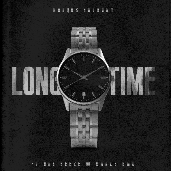 Marqus Anthony - Long Time