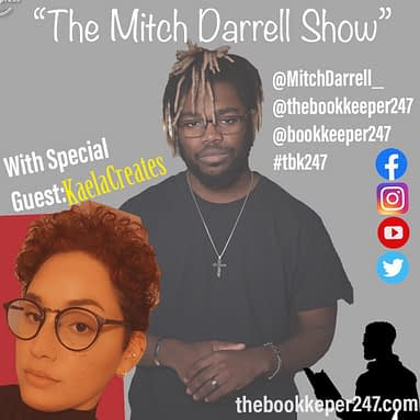 the Mitch Darrell Show episode 7 with Special guest KaelaCreates