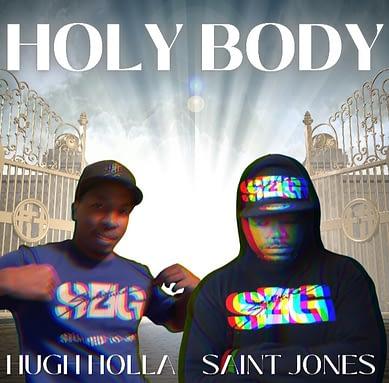 "Saint Jones ""Holy Body"" ft. Hugh Holla"