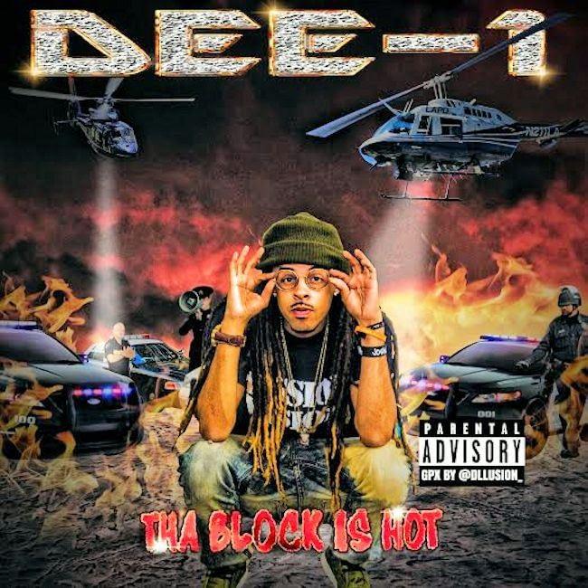 Dee-1 - Tha Block Is Hot