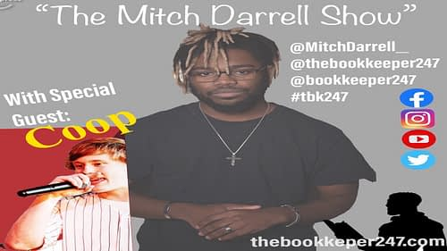 "The ""Mitch Darrell"" Show Episode 2 with Guest Coop[Podcast]"