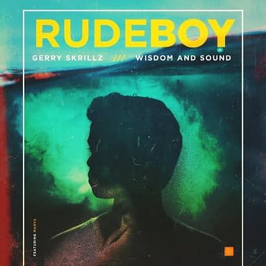 "Gerry Skrillz ""Rude Boy"""