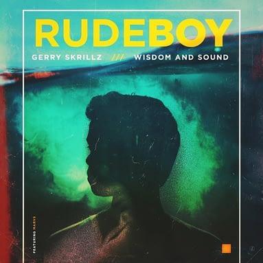 """Gerry Skrillz """"Rude Boy"""""""