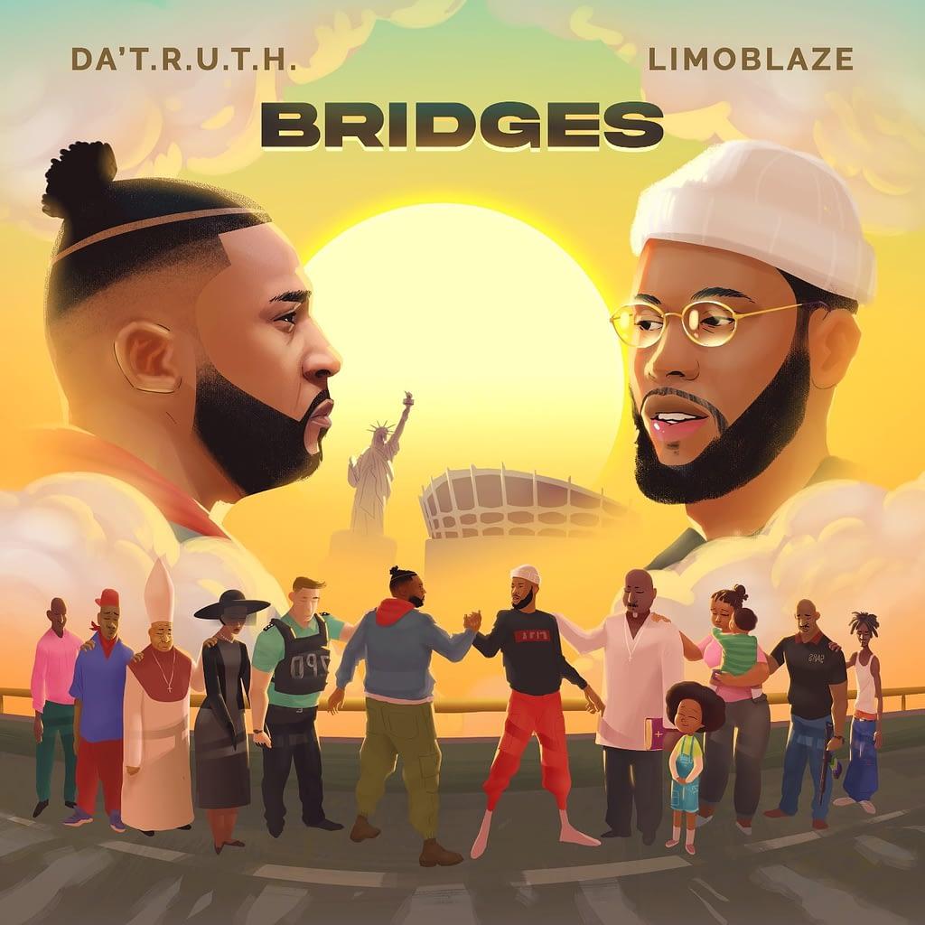 Da' T.R.U.T.H & Limoblaze - Bridges - Album Alert