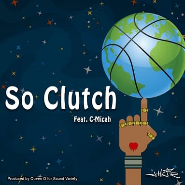 J-Heir  – So Clutch (feat. C-Micah)