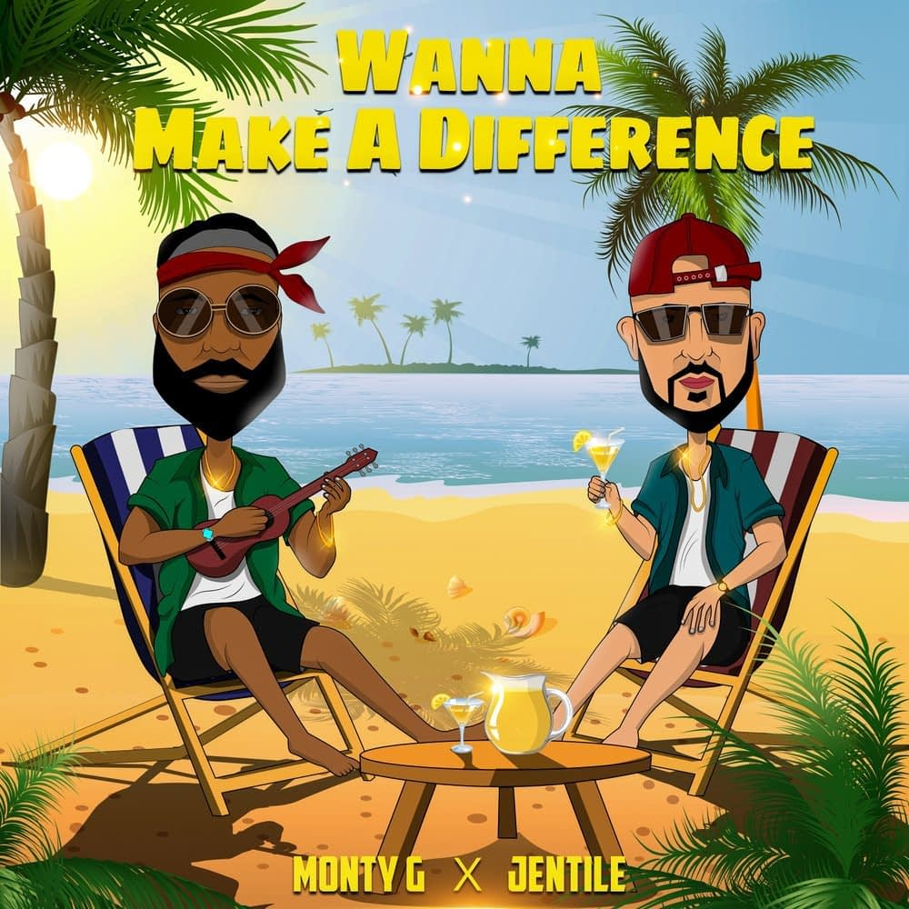 "Jentile x Monty G ""Wanna Make A Difference"""