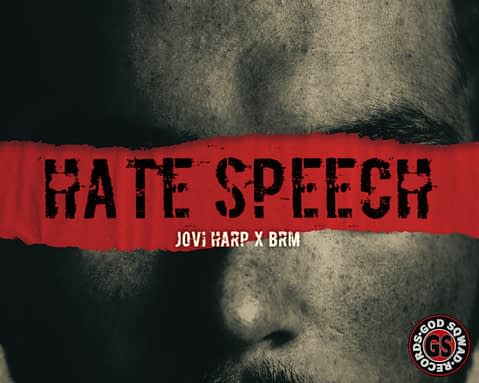 Jovi Harp – Hate Speech featuring BRM