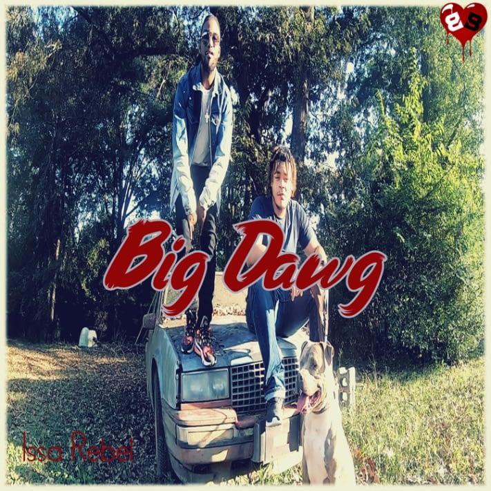 "Issa Rebel - ""Big Dawg"" - Music Video"