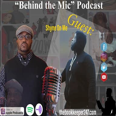 theBookkeeper247 Podcast ep. 1 with special guest Shyne On Me (Part 2)