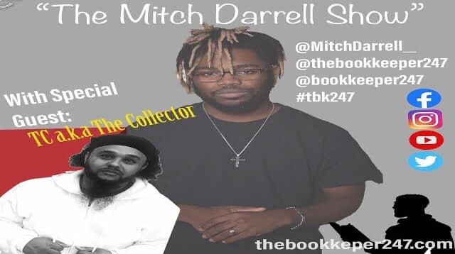 """""""The Mitch Darrell Show"""" Ep. 1 with guest TC(The Collector)"""