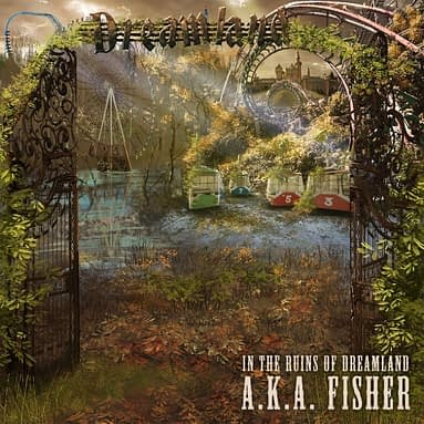TENTMAKER MUSIC A.K.A. FISHER, 'IN THE RUINS OF DREAMLAND'