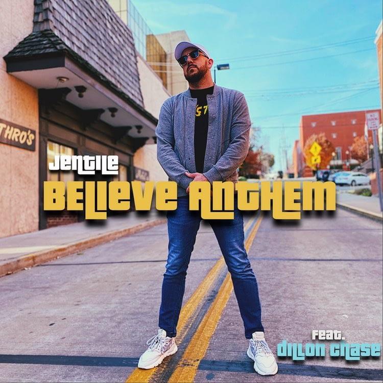 Jentile - Believe Anthem (ft. Dillon Chase)