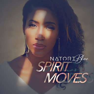 """Natori Blue Releases A New Music Video: """"Spirit Moves"""""""