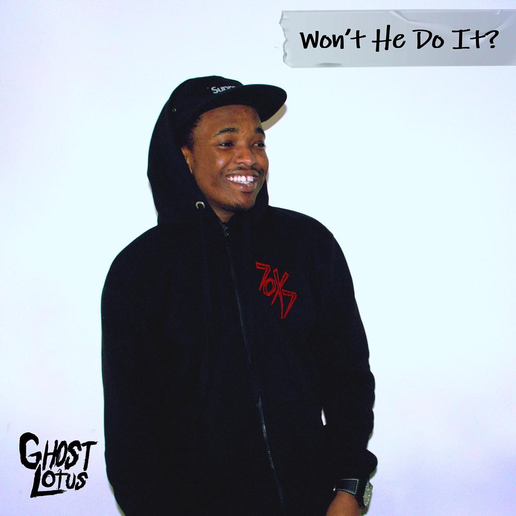 GhostLotus - Won't He Do It
