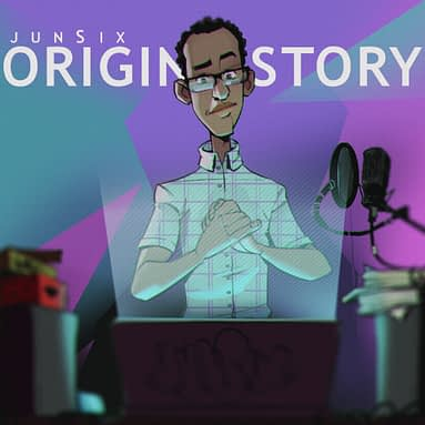 JunSix – Origin Story – The Mixtape