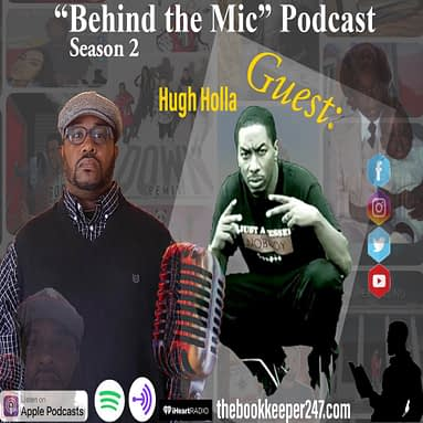 "theBookkeeper247 ""Behind the Mic"" Podcast with Guest Hugh Holla Part 1"