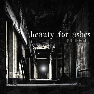 Profect – Beauty for Ashes – Album Alert